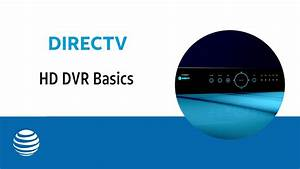 Directv Hd Dvr Basics