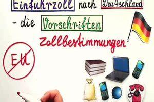 video einfuhrzoll nach deutschland berechnen  gehts