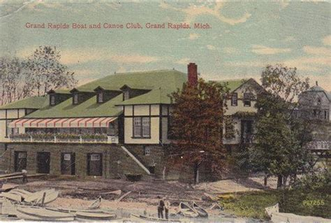 Boat And Canoe Club Grand Rapids by Grand Rapids Boat And Canoe Club 1917 My Parents Spent