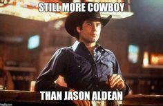 Urban Cowboy Meme - 1000 images about cowboy memes rants on pinterest
