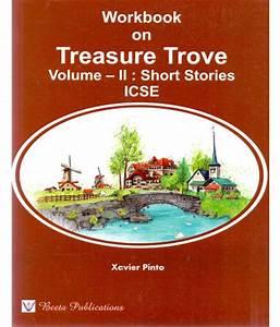 ICSE Workbook on Treasure Trove Volume-II Short Stories ...