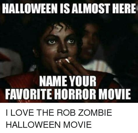 Rob Zombie Memes - 25 best memes about halloween movie halloween movie memes