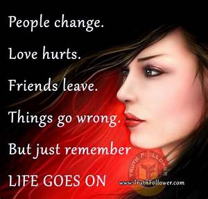 Life Goes On Quotes. QuotesGram