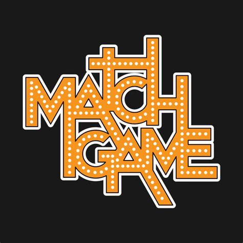 Match Game  Match Game  Tshirt Teepublic
