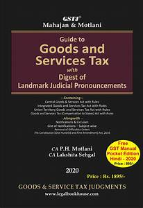 Guide To Goods And Services Tax  English Edtion  With Gst