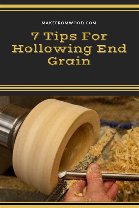 tips  hollowing  grain   wood lathe wood