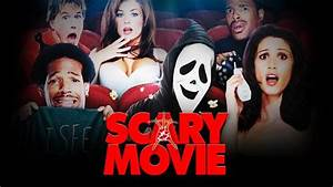 Before You Watch Scary Movie…   AMC International