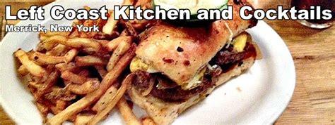 left coast kitchen left coast kitchen and cocktails burger weekly