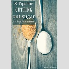 8 Tips For Cutting Out Sugar  Melissa K Norris