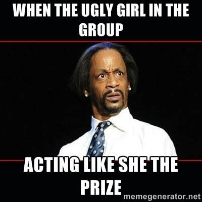 Ugly Meme - ugly bitch meme 28 images ugly girl meme ugly black girl meme ugly girl generator memes