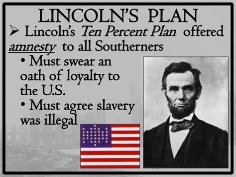 A Slide Describing The Ten Percent Plan  Civil War