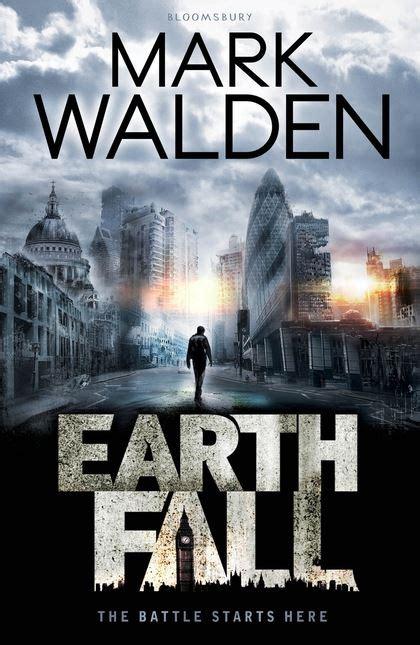 Earthfall: Mark Walden: Bloomsbury Childrens