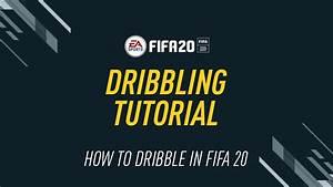 Fifa 20 Dribbling Guide  U2013 Fifplay
