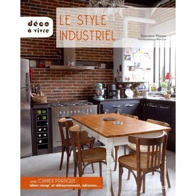 cuisine style industrielle cuisine and style on