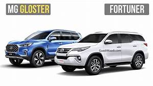 Upcoming Mg Gloster Vs Toyota Fortuner