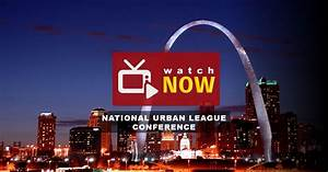 National Urban League Annual Conference