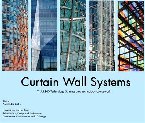 curtain wall systems technology report by alexandra calin