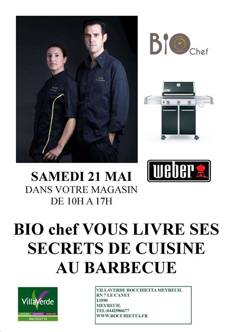secrets de cuisine bio chef vous livre ses secrets de cuisine au barbecue samedi 21 mai 2016 magasin de meyreuil