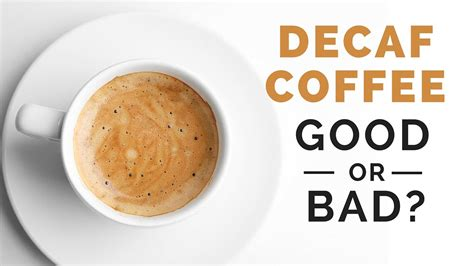 Good decaf coffee should be as rich and flavorful as regular coffee. Is Decaf Coffee Good for You - Updated October 2020