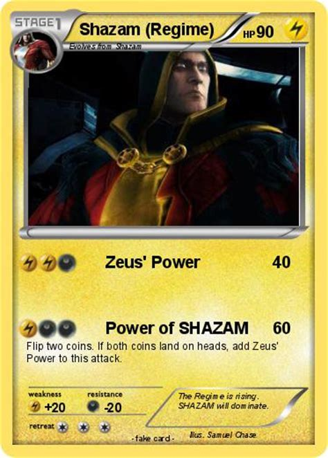 Shazam tells that once, 5,000 years before, he gave powers to black adam, but black adam was killed while turning back to his regular self. Pokémon Shazam Regime - Zeus' Power - My Pokemon Card