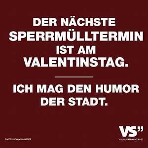 Valentinstag Lustige Bilder : der n chste sperrm lltermin ist am valentinstag ich mag den humor der stadt spr cheklopfer ~ Frokenaadalensverden.com Haus und Dekorationen