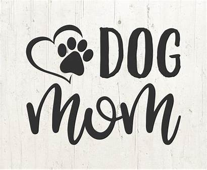 Svg Mom Dog Mama Silhouette Lover Cricuit