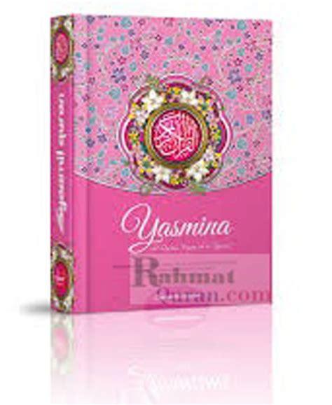 syaamil quran yasmina jual al qur 39 an terjemah syaamil yasmina b6 hc www
