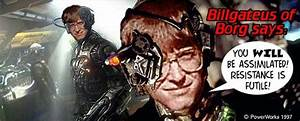 Bill Gates Of Borg