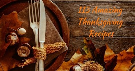 amazing thanksgiving recipes 113 best thanksgiving recipes grits and pinecones