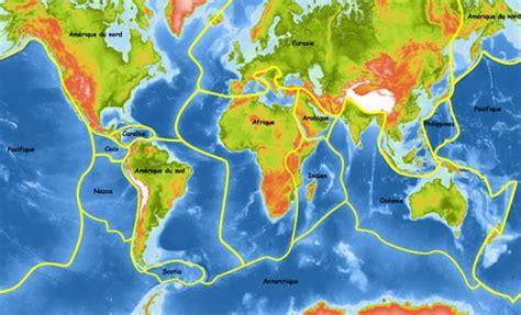 les plaques tectoniques à travers le monde ecologie