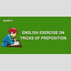 English Exercise On Tricks Of Adverb Iii