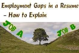 employmen gaps in a resume how to explain gaps in