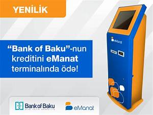 Kredit Abbezahlt Was Nun : bank of baku nun kredit d ni i v sifari i emanat terminallar nda ~ Michelbontemps.com Haus und Dekorationen