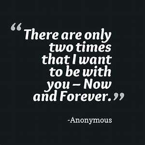 I Want To Be With You Forever Quotes. QuotesGram