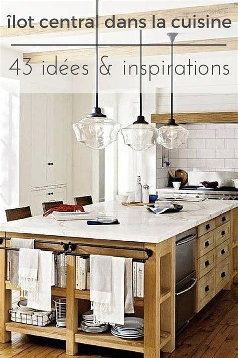 idee cuisine ilot central cuisine avec îlot central 43 idées inspirations