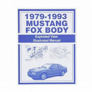 Mustang Fox Body Exploded View Illustrated Parts Manual