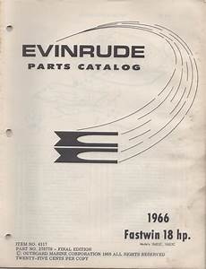 Purchase 1966 Evinrude Outboard Motor Fastwin 18 Hp P  N 278779 Parts Manual  690  Motorcycle In