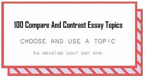 Compare Contrast Essay Examples High School  English Essay About Environment also Thesis Statement Examples For Narrative Essays Top  Persuasive Essay Topics Top  Persuasive Essay  Comparison Contrast Essay Example Paper