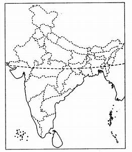 On The Outline Map Of India  Locate And Label The Following Features