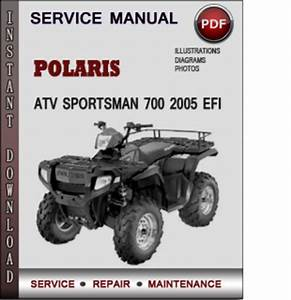 Polaris Atv Sportsman 700 2005 Efi Factory Service Repair