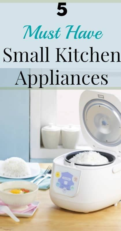 Five Must Have Small Kitchen Appliances • Our Small Hours