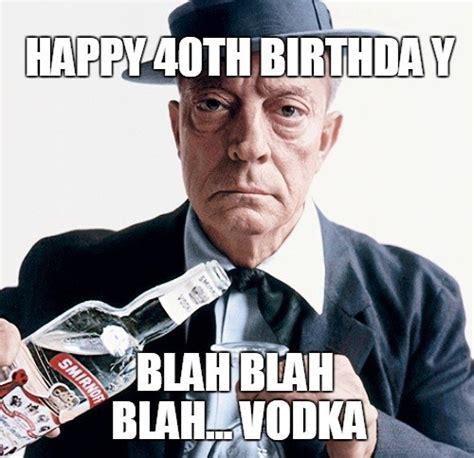 40th Birthday Meme - 40th birthday memes wishesgreeting