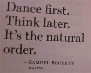 dance quotes on Tumblr | The natural, My life and So true