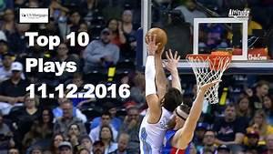 Top 10 NBA Plays November 12th NBA Basketball News Videos