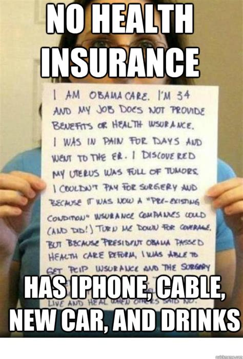Health Insurance Meme - no health insurance has iphone cable new car and drinks iamobamacarefixed quickmeme