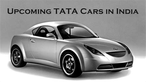 Upcoming Tata Cars In India In 2018 And 2019  Complete List