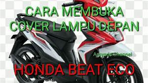 Bongkar Pasang Cover Lampu Depan Honda Beat Eco