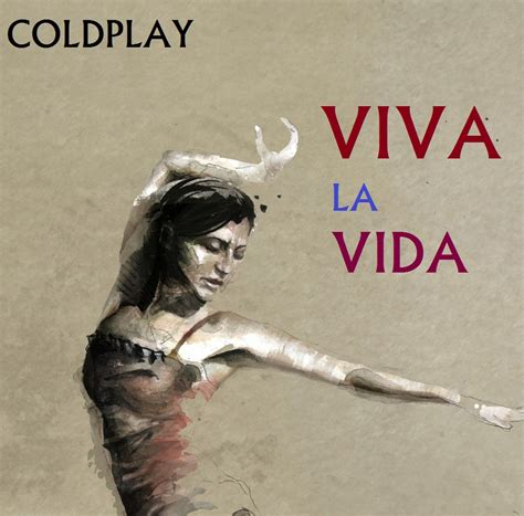 Coldplay  Viva La Vida By Darko137 On Deviantart