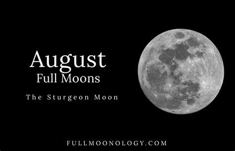 full moon august calendar    sturgeon moon
