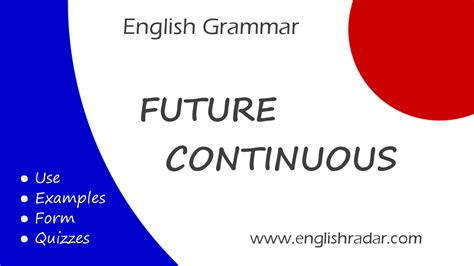Future continuous (or progressive). What is it? How do we ...